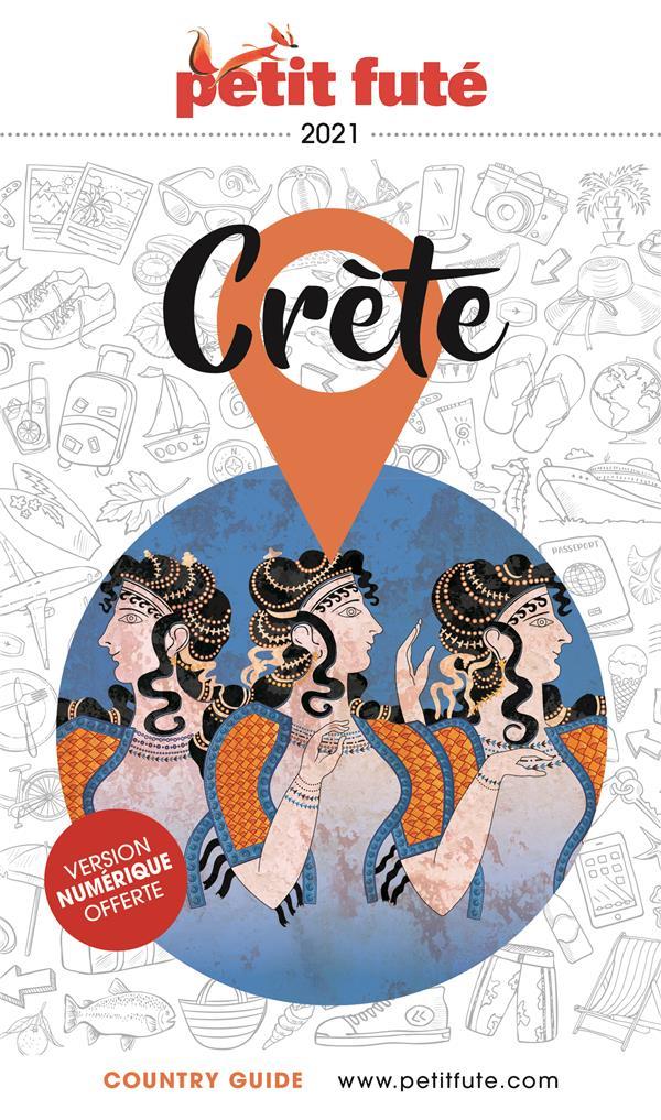 GUIDE PETIT FUTE  -  COUNTRY GUIDE  -  CRETE (EDITION 2021)