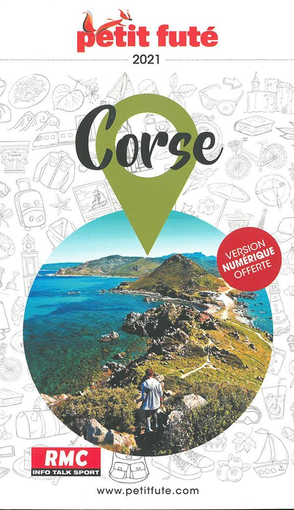 GUIDE PETIT FUTE  -  REGION  -  CORSE (EDITION 2021)