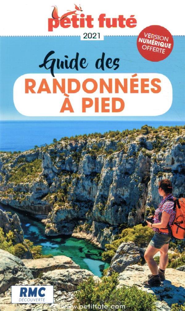 GUIDE PETIT FUTE  -  THEMATIQUES  -  GUIDE DES RANDONNEES A PIED (EDITION 2021)