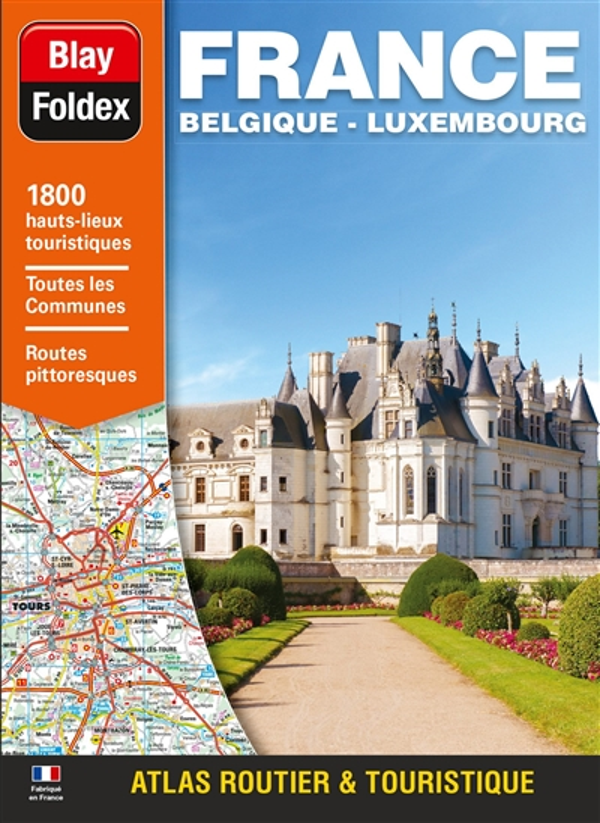 ATLAS ROUTIER FRANCE BELGIQUE LUXEMBOURG - LUXE BLAY-FOLDEX MICHELIN