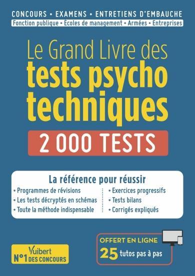 LE GRAND LIVRE DES TESTS PSYCHOTECHNIQUES DREVET, SEBASTIEN VUIBERT