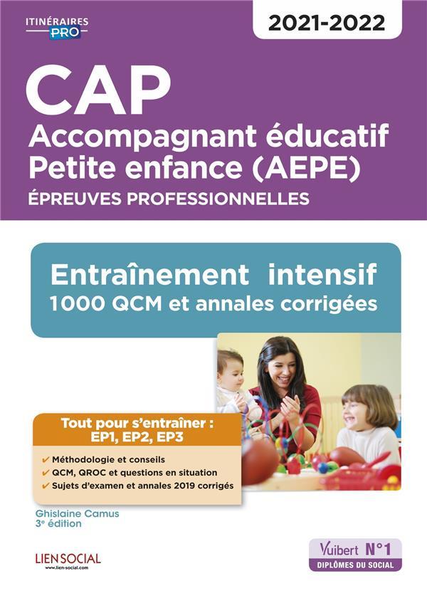 CAP ACCOMPAGNEMENT EDUCATIF PETITE ENFANCE  -  EPREUVES PRO  -  EP1, EP2 ET EP3 (EDITION 20212022)