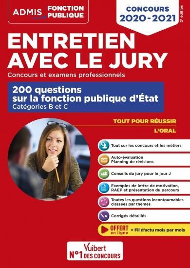 ENTRETIEN AVEC LE JURY  -  200 QUESTIONS SUR LA FONCTION PUBLIQUE D'ETAT - CAT B (EDITION 20202021) GENINASCA, FABIENNE  VUIBERT