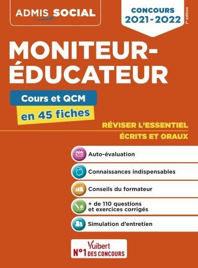 CONCOURS MONITEUR-EDUCATEUR  -  L'ESSENTIEL EN 45 FICHES (EDITION 20212022)
