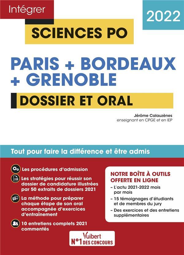 INTEGRER SCIENCES PO  -  PARIS + BORDEAUX + GRENOBLE  -  TOUTES LES EPREUVES  -  TOUT POUR REUSSIR L'ADMISSION EN PREMIERE ANNEE (EDITION 2022) CALAUZENES, JEROME VUIBERT