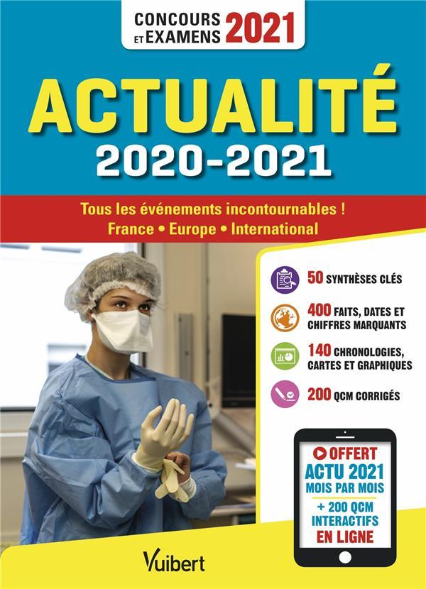 ACTUALITE 2020-2021  -  CONCOURS ET EXAMENS 2021  -  ACTU 2021 OFFERTE EN LIGNE CALAUZENES, JEROME VUIBERT