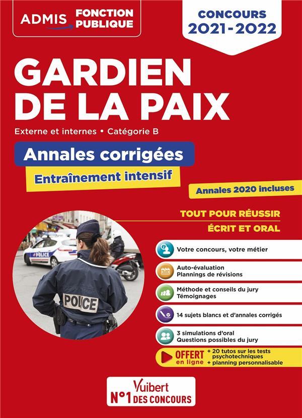 CONCOURS GARDIEN DE LA PAIX : CATEGORIE B  -  ENTRAINEMENT INTENSIF  -  PREMIER, SECOND ET TROISEME CONCOURS (EDITION 20212022) LAVEDAN, FRANCOIS VUIBERT