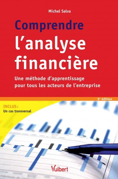 COMPRENDRE L'ANALYSE FINANCIERE 6 EDITION
