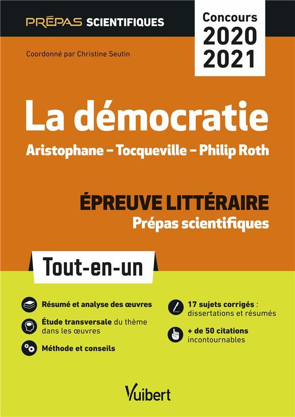 COLLECTIF - DEMOCRATIE - EPREUVE LITTERAIRE - PREPAS SCIENTIFIQUES - CONCOURS 2020-2021