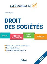 LES ESSENTIELS DU SUP  -  DROIT DES SOCIETES (EDITION 2021)