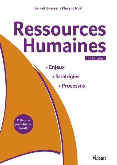 RESSOURCES HUMAINES : ENJEUX, STRATEGIES, PROCESSUS