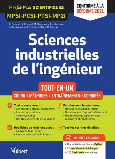 SCIENCES INDUSTRIELLES DE L'INGENIEUR MPSI-PCSI-PTSI-MPSI  : TOUT-EN-UN  -  COURS, SYNTHESE, METHODES
