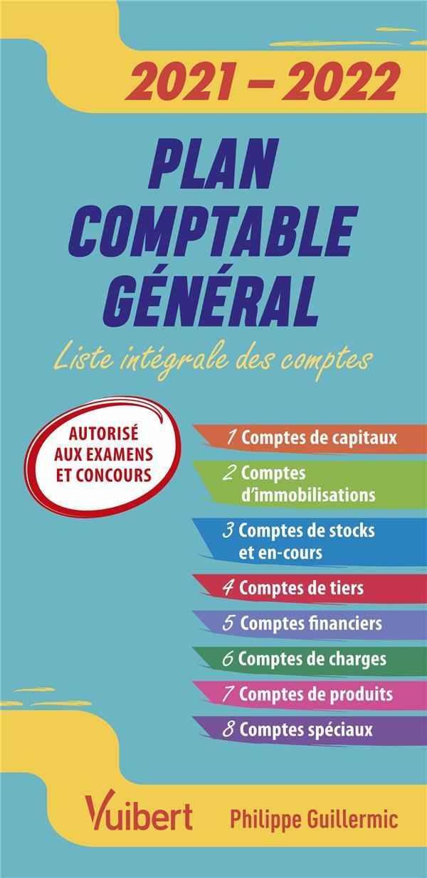 FAST et CURIOUS  -  PLAN COMPTABLE GENERAL  -  LISTE INTEGRALE DES COMPTES (EDITION 20212022)