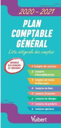 FAST et CURIOUS  -  PLAN COMPTABLE GENERAL  -  LISTE INTEGRALE DES COMPTES (EDITION 2020) GUILLERMIC PHILIPPE VUIBERT