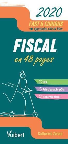 FAST et CURIOUS  -  FISCAL EN 48 PAGES (EDITION 2020)