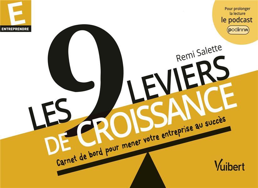 LES 9 LEVIERS DE CROISSANCE SALETTE, REMI VUIBERT