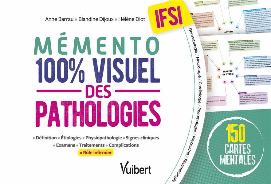 LE MEMENTO 100% VISUEL DES PATHOLOGIES EN IFSI - 150 FICHES COLOREES POUR MEMORISER FACILEMENT LES P