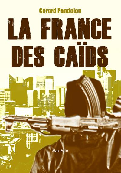 LA FRANCE MAFIEUSE