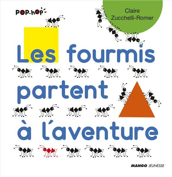 LES FOURMIS PARTENT A L'AVENTURE