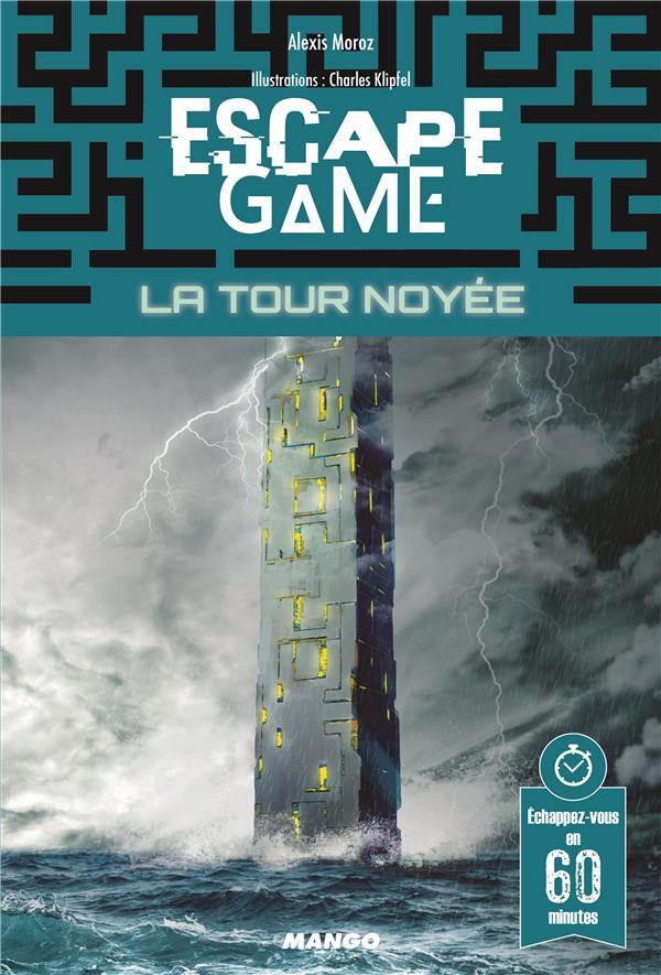 ESCAPE GAME  -  LA TOUR NOYEE XXX MANGO