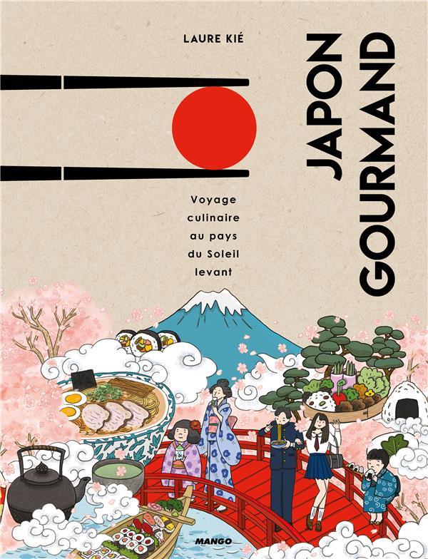 JAPON GOURMAND  -  VOYAGE CULINAIRE AU PAYS DU SOLEIL-LEVANT