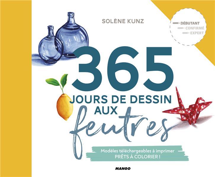 365 JOURS DE DESSIN AUX FEUTRES