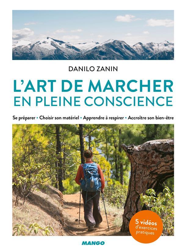 L'ART DE MARCHER EN PLEINE CONSCIENCE