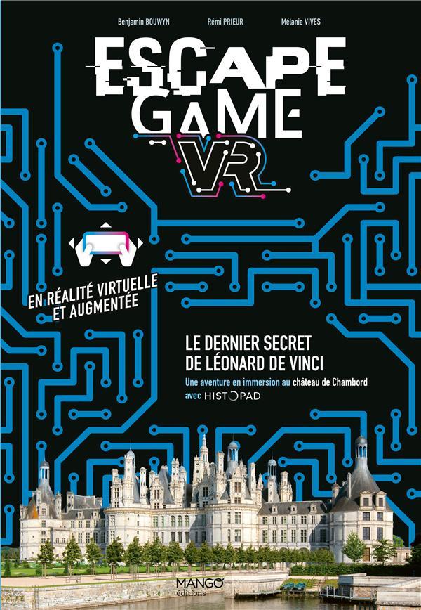 ESCAPE GAME  -  LE DERNIER SECRET DE LEONARD DE VINCI  -  VR