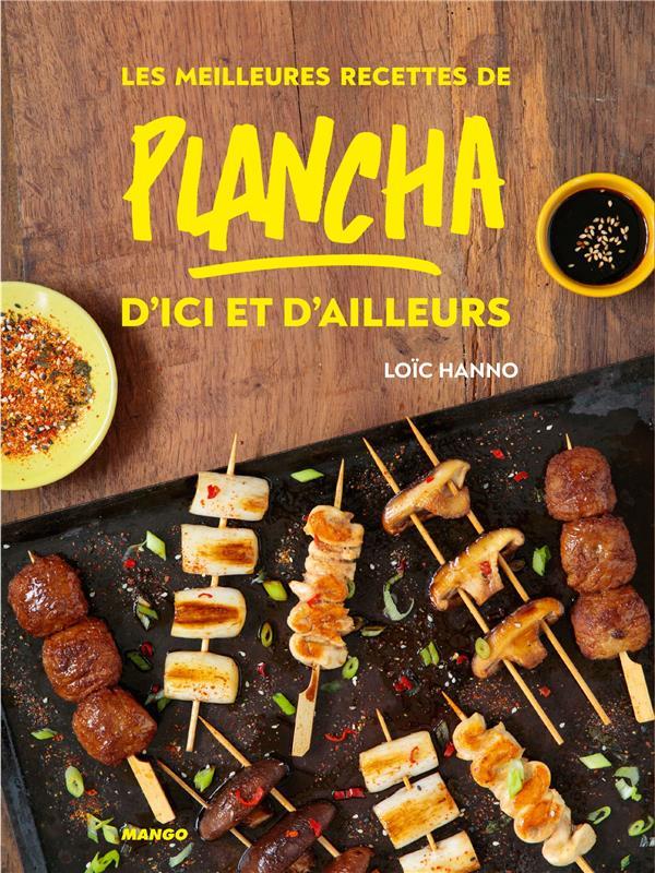 LES MEILLEURES RECETTES DE PLANCHA D'ICI ET D'AILLEURS