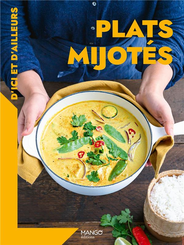 PLATS MIJOTES D'ICI ET D'AILLEURS