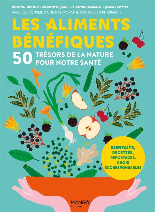 LES ALIMENTS BENEFIQUES : 50 TRESORS DE LA NATURE POUR NOTRE SANTE XXX MANGO