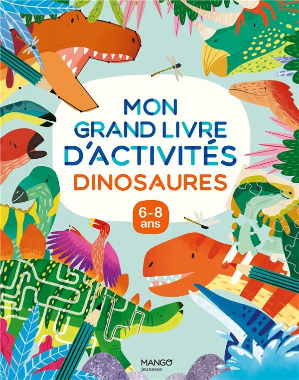 MON GRAND LIVRE D'ACTIVITES - DINOSAURES -