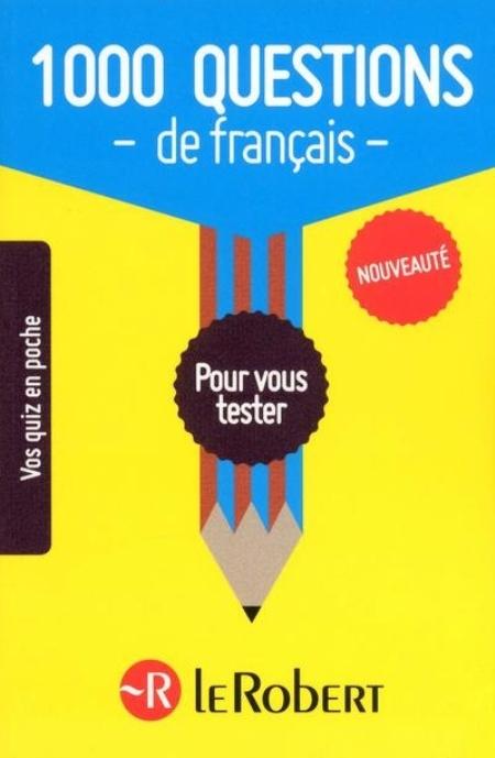 1000 QUESTIONS DE FRANCAIS COLLECTIF LE ROBERT