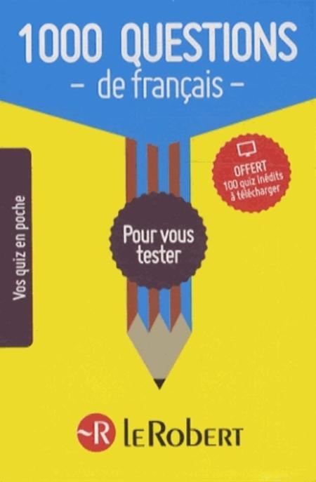 1000 QUESTIONS DE FRANCAIS NC COLLECTIF LE ROBERT