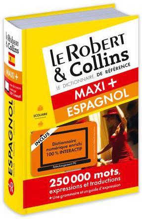 LE ROBERT et COLLINS  -  MAXI +  -  DICTIONNAIRE ESPAGNOL