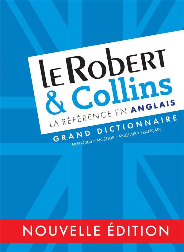 LE ROBERT & COLLINS LA REFERENCE EN ANGLAIS - FRANCAISANGLAIS - ANGLAISFRANCAIS  Le Robert