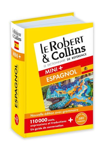 ROBERT & COLLINS MINI+ ESPAGNOL - NOUVELLE EDITION COLLECTIF LE ROBERT