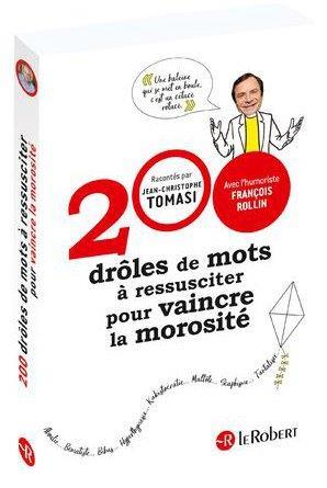 200 DROLES DE MOTS A RESSUSCIT TOMASI J-C. LE ROBERT