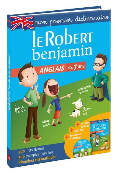 LE ROBERT BENJAMIN ANGLAIS - MON PREMIER DICTIONNAIRE  LE ROBERT