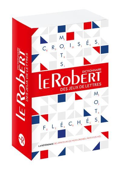 DICTIONNAIRE LE ROBERT DES JEUX DE LETTRES - MOTS CROISES ET MOTS FLECHES - POCHE COLLECTIF LE ROBERT