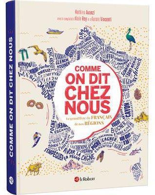 COMME ON DIT CHEZ NOUS AVANZI/HART/MONNIN LE ROBERT