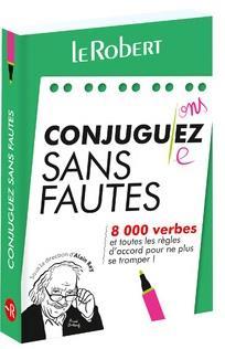 CONJUGUEZ SANS FAUTES COLLECTIF LE ROBERT