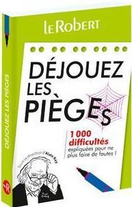 DEJOUEZ LES PIEGES COLLECTIF LE ROBERT
