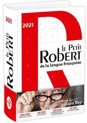 LE PETIT ROBERT DE LA LANGUE FRANCAISE 2021 COLLECTIF LE ROBERT