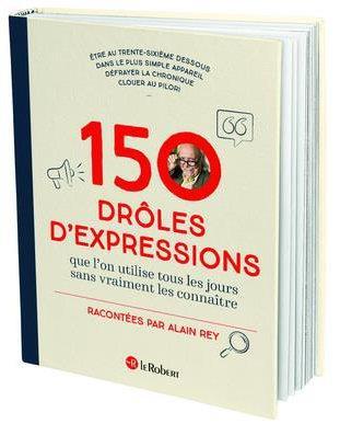 150 DROLES D'EXPRESSIONS