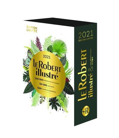 LE ROBERT ILLUSTRE ET SON DICTIONNAIRE EN LIGNE (EDITION 2021)