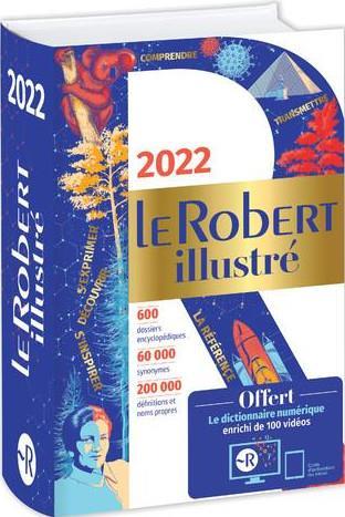 DICTIONNAIRE LE ROBERT ILLUSTRE ET SON DICTIONNAIRE EN LIGNE (EDITION 2022) COLLECTIF LE ROBERT