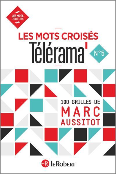 LES MOTS CROISES TELERAMA AUSSITOT MARC LE ROBERT