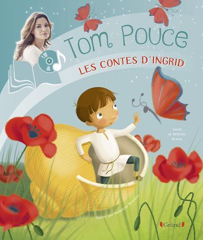 TOM POUCE Chauvin Ingrid Gründ