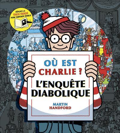 OU EST CHARLIE ? L-ENQUETE DIABOLIQUE